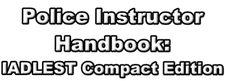 Police Instructor  Handbook:  IADLEST Compact Edition